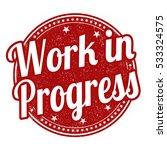 work in progress grunge rubber... | Shutterstock .eps vector #533324575