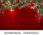 christmas decoration border... | Shutterstock . vector #533353312