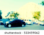 blurred background of car in... | Shutterstock . vector #533459062