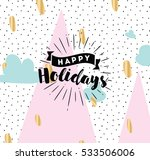 happy holidays. typography for... | Shutterstock .eps vector #533506006