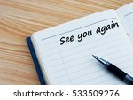 see you again text written on a ...   Shutterstock . vector #533509276
