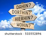 destination concept   dahin ... | Shutterstock . vector #533552896