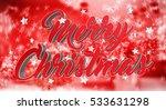 floating shiny christmas...   Shutterstock . vector #533631298