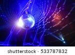 disco ball laser show in modern ... | Shutterstock . vector #533787832