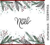 joyeux noel hand lettering... | Shutterstock .eps vector #533899456