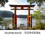 Stock photo hakone shrine s gate and lake ashi 533945086