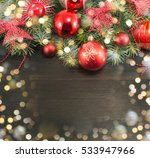 festive christmas decorations... | Shutterstock . vector #533947966