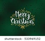 merry christmas text design.... | Shutterstock .eps vector #533969152