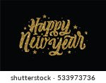 happy new year. golden glitter... | Shutterstock .eps vector #533973736