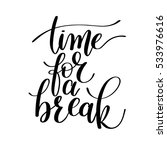 time for a break vector text... | Shutterstock .eps vector #533976616