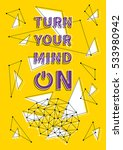 turn your mind on vector... | Shutterstock .eps vector #533980942