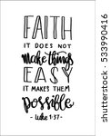 Faith Does Not Make Things Eas...