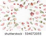 romantic flowers. frame made of ... | Shutterstock . vector #534072055