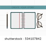 writer workplace. create your...   Shutterstock . vector #534107842