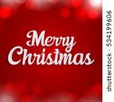merry christmas lettering... | Shutterstock .eps vector #534199606
