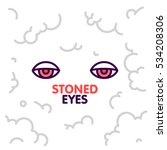 marijuana stoned eyes on smoke... | Shutterstock .eps vector #534208306