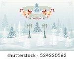 christmas winter forest... | Shutterstock .eps vector #534330562