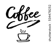 hand drawn coffee lettering... | Shutterstock .eps vector #534478252