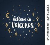 believe in unicorns. the... | Shutterstock .eps vector #534523666