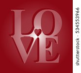 3d red love text. greeting card ... | Shutterstock .eps vector #534553966