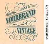 antique label  vintage frame... | Shutterstock .eps vector #534693775