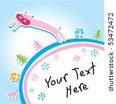 xmas greeting of pig   Shutterstock .eps vector #53472472