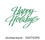 happy holidays vector lettering | Shutterstock .eps vector #53474290