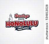 honolulu vacation greetings   Shutterstock . vector #534813028