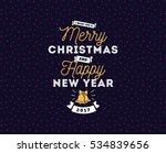 merry christmas and happy new... | Shutterstock .eps vector #534839656