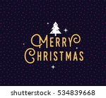 merry christmas text design.... | Shutterstock .eps vector #534839668