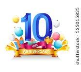 10 years anniversary... | Shutterstock .eps vector #535015825