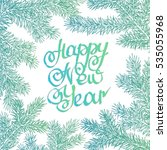 lettering happy new year... | Shutterstock . vector #535055968