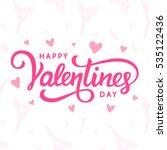 happy valentines day typography ... | Shutterstock .eps vector #535122436