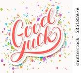 good luck. farewell card. | Shutterstock .eps vector #535182676