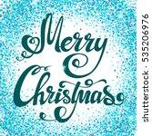 festive christmas background...   Shutterstock . vector #535206976