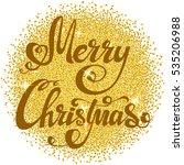 festive christmas background... | Shutterstock . vector #535206988