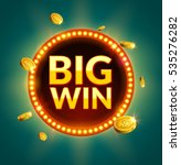 big win glowing retro banner... | Shutterstock .eps vector #535276282