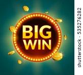 big win glowing retro banner... | Shutterstock .eps vector #535276282