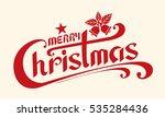 merry christmas text  lettering ... | Shutterstock .eps vector #535284436