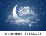 magic merry christmas and happy ... | Shutterstock .eps vector #535321135