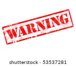 grunge warning stamp | Shutterstock .eps vector #53537281
