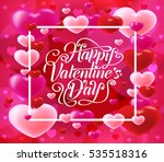 happy valentines day with... | Shutterstock .eps vector #535518316