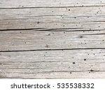 old wood crack wall texture... | Shutterstock . vector #535538332