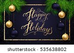 holidays greeting card for... | Shutterstock .eps vector #535638802