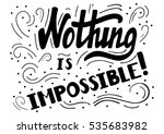 hand drawn motivational quote... | Shutterstock .eps vector #535683982