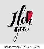 """lettering """"i love you""""...   Shutterstock .eps vector #535713676"""