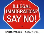 say no to illegal immigration... | Shutterstock . vector #53574241