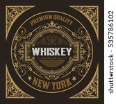 old whiskey label with vintage... | Shutterstock .eps vector #535786102
