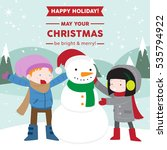 happy boy and girl with snowman ... | Shutterstock .eps vector #535794922
