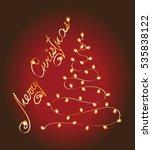 christmas tree garland. glow.... | Shutterstock .eps vector #535838122